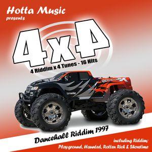 Hotta Music presents: 4x4 Dancehall 1997