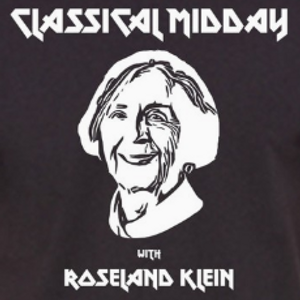 Classical Midday w/ Roseland Klein (11-6-19) - Ft. Special In-Studio Cell & Flute Performance