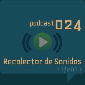 RECOLECTOR DE SONIDOS 024 - 11/2011