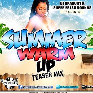 DJ ANARCHY  - Summer Warm Up Teaser Mix 2012