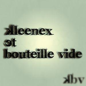Sismic Music Podcast - Episode 63 - Kleenex et Bouteille Vide