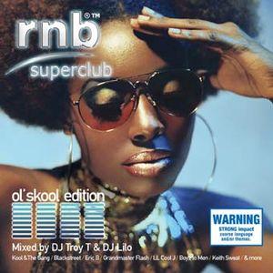 DJ LILO - RNB SUPERCLUB OL'SKOOL CD