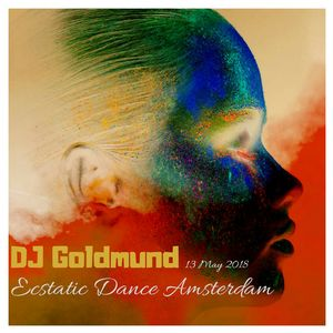 "DJ Goldmund  Ecstatic Dance Amsterdam  ""Sunday Delights""  13 May 2018"