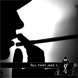 Horae Obscura CXLVII ∴ All that Jazz II