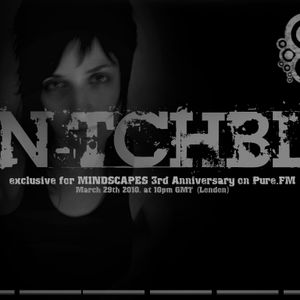 MINDSCAPES 3-Anniv. Guestmix (29.3.2010) on PureFM