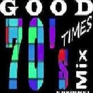 Good Times. 70's  DJ Daniel Thomas G