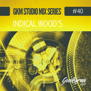 #40 Indical Wood's Guest Mix