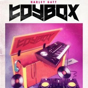 Harley Gatt: Toybox Radio 006