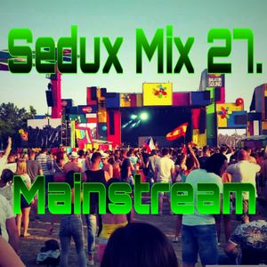 Sedux Mix 27. (Mainstream)