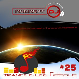 Trance is Life Reissue #25 (24.05.2016)
