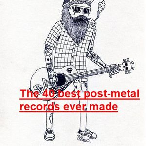 40 best post-metal records ever made