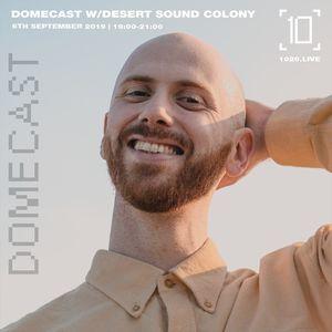 Domecast w/ Yushh & Desert Sound Colony - 6th September 2019