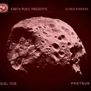 Earth Music presents Globus Mixseries - Level - Nine - Proteus