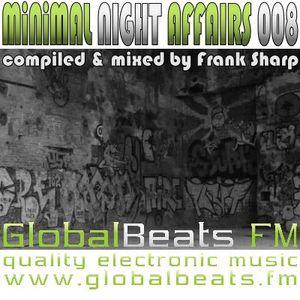 MINIMAL NIGHT AFFAIRS 008 with FRANK SHARP
