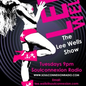 Soulconnexion Radio show lee wells21st Feb 9 pm GMT
