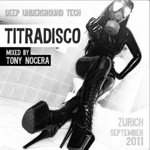 TITRADISCO - mixed by TONY NOCERA