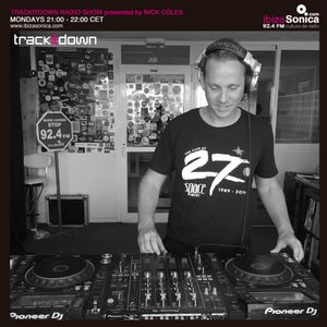 Trackitdown presents Nick Coles on Ibiza Sonica, 20th March 2017