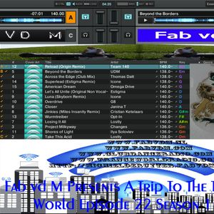 Fab vd M Presents A Trip To The Trance World Episode 22 Season 1 Remixed