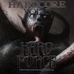 Hard Force Presents Hardcore Vol 5