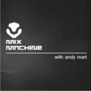 Mix Machine 302 (with Andy Mart) 21 Diciembre 2016
