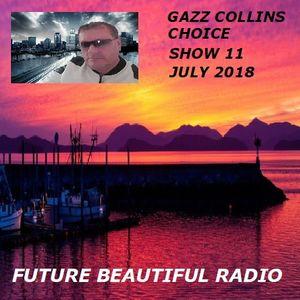 CHOICE SHOW 11 WITH GAZZ COLLINS