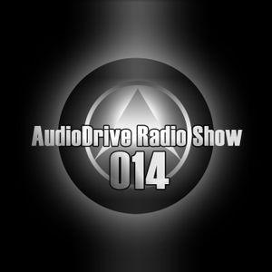AudioDrive Radio Show 014