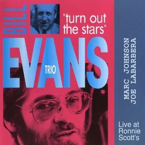 Bill Evans Trio - Turn Out The Stars 【Live at Ronnie Scott's】 by