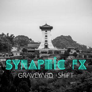 Synaptic FX - Graveyard Shift