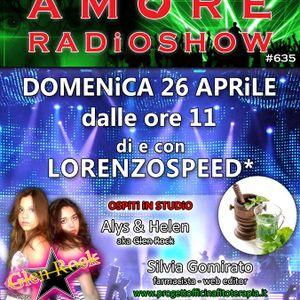 LORENZOSPEED presents AMORE Radio Show 635 Domenica 26 Aprile 2015 GLEN ROCK SiLViA GOMiRATO part 1