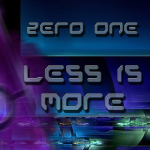 Less is More (Mixed and produced by Zero One 2013)