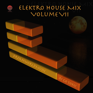 Electro House Mix Volume VII