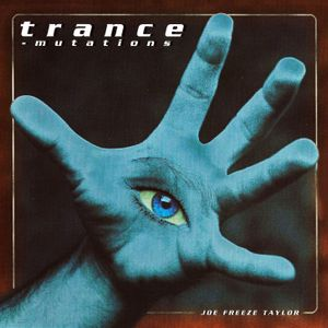 Joe Freeze - Trance Mutations CD1 (Progressive House / Trance Mix) 1999