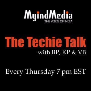 The Techie Talk with KP, BP and VB - Nov 10th 2016