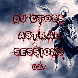 Astral Sessions 027