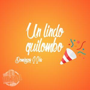 UN LINDO QUILOMBO - 002 - 27-03-16 - DOMINGO DE 22 A 24 HS POR WWW.RADIOOREJA.COM.AR