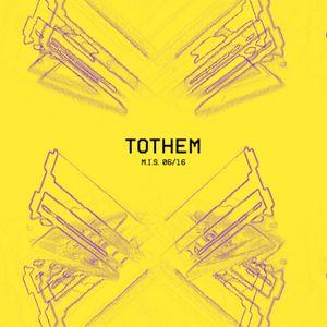 Tothem - Mix:007 M.I.S. 06/16