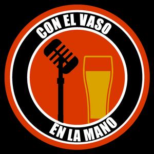 """""""Con el Vaso en la Mano"""" - Miercoles 13 de Julio 2016"""