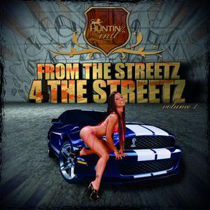 FROM THE STREETZ 4 THE STREETZ - HUNTIN' INTL SOUND - MIXTAPE 2011