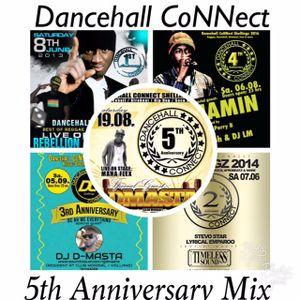 Dancehall CoNNect 5th Anniversary 2017 Mixtape by Dj King Ralph (Team DC)