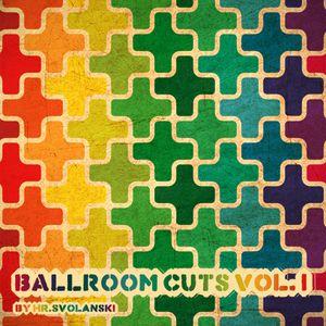 Ballroom Cutz Vol.I