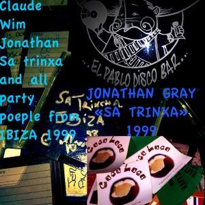 SA TRINXA EN PABLODISCOBAR BXL 1999 > JONATHAN GRAY + MO  & BENOELIE + GEOFFROY + JERRY Part 1
