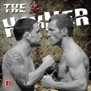 The Hammer MMA Radio - Episode 61