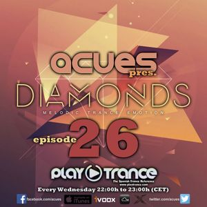 Acues - Diamonds Ep 26 (06-07-16)