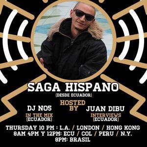 Only In Latin America Radio Show - DJ NO5 & Bura - Episodio #38 - Saga Hispano (Ecuador)