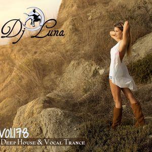 DEEP HOUSE VOCAL PROGESIVO TRANCE - DJ LUNA - VOL.178 - 2016