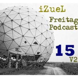 iZueL Freitag Podcast - 15v2 - 14052011