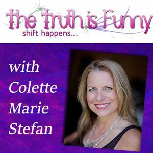 The Truth is Funny .....shift happens!: The Power of Plant Based Alchemy with Guest Katie Hess
