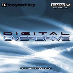 Troy Cobley Presents Digital Overdrive - EP084