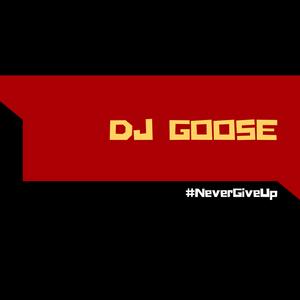 DJ Goose is back (Ft. DJ Goose)