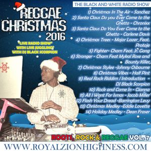 DJ Black Scorpion - Reggae Christmas 2016 (Roots Rock Reggae Vol. 7) 12-11-16
